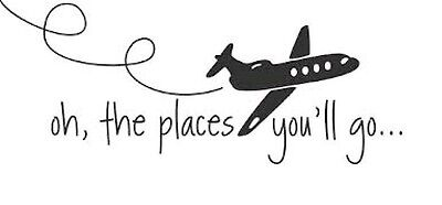 OH THE PLACES YOU'LL GO Dr Seuss Kids Wall Decal Hunting Quote Vinyl Art Home
