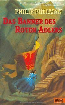 Das Banner des Roten Adlers: Roman von Philip Pullman | Buch | Zustand gut