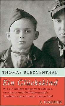 Ein Glückskind: Wie ein kleiner Junge zwei Ghettos, Ausc... | Buch | Zustand gut