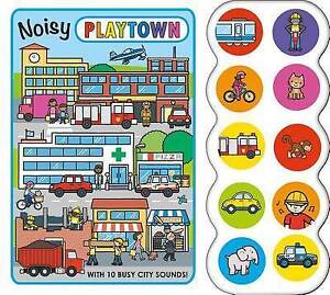 Noisy Playtown By Priddy, Roger