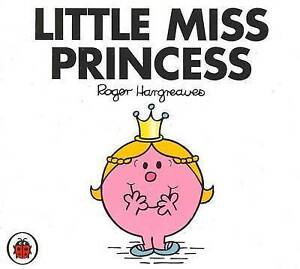 *BRAND NEW* LITTLE MISS PRINCESS by ROGER HARGREAVES (Toddler Book, Little Miss)