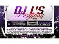 DJ L's Birthday Party @ Love Shoreditch Far Rockaway Shoreditch