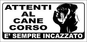CANE CORSO -CARTELLO - ATTENTI AL CANE - MORDE - Italia - CANE CORSO -CARTELLO - ATTENTI AL CANE - MORDE - Italia