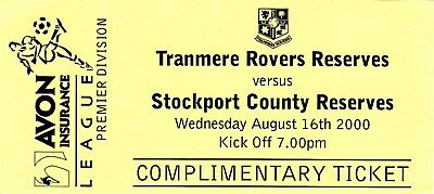 Ticket - Tranmere Rovers Reserves v Stockport County Reserves 16.08.00