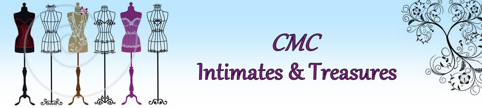 CMC Intimates and Treasures