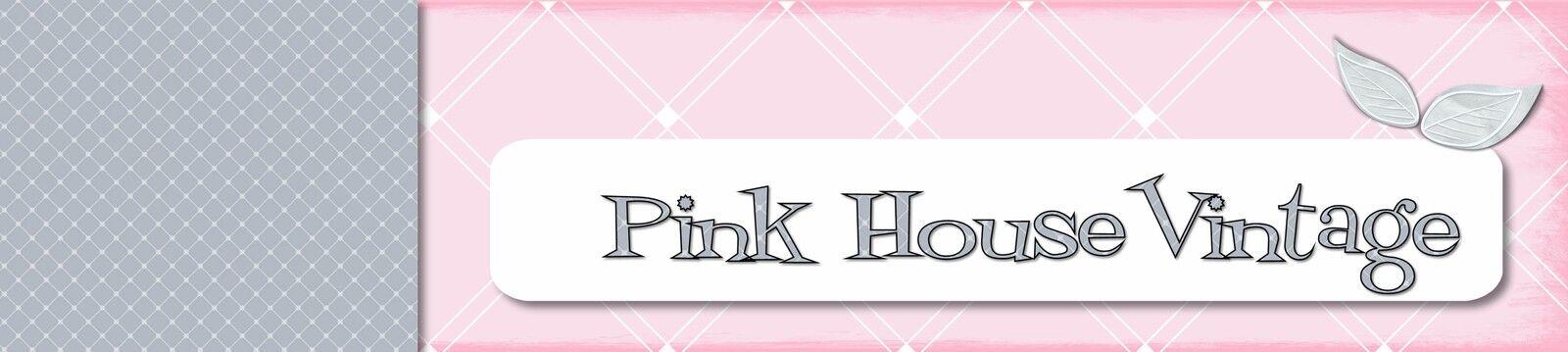 pinkhousevintage