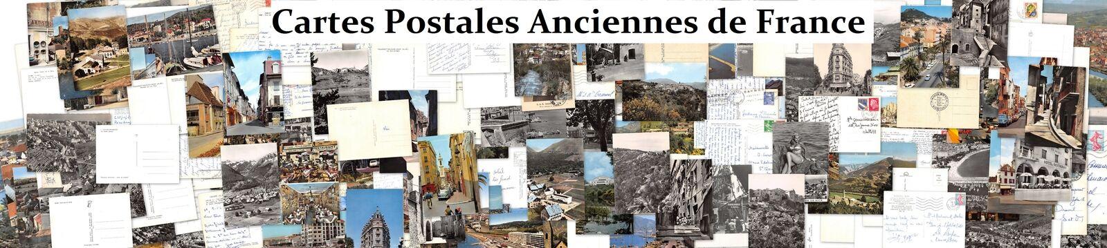 CARTES POSTALES ANCIENNES DE FRANCE