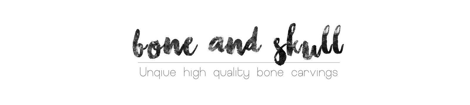 Bone & Skull