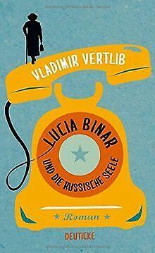 Lucia Binar und die russische Seele: Roman von Vertlib, ... | Buch | Zustand gut