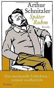 Später Ruhm: Novelle von Schnitzler, Arthur | Buch | Zustand gut