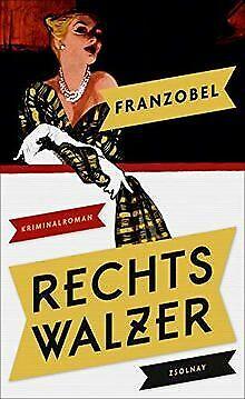 Rechtswalzer: Kriminalroman von Franzobel | Buch | Zustand gut