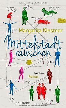 Mittelstadtrauschen: Roman von Kinstner, Margarita   Buch   Zustand sehr gut