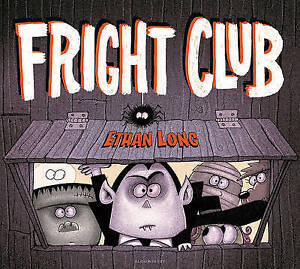 Fright Club By Long, Ethan 9781619633377 -Hcover
