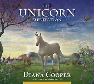 The Unicorn Meditation, Diana Cooper