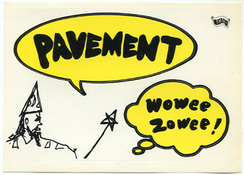 PAVEMENT Wowee Zowee 1995 promo STICKER -- Matador 4 x 6 inch