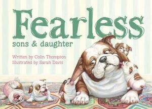 Fearless: Sons and Daughter by Colin Thompson Paperback Book Free Shipping!