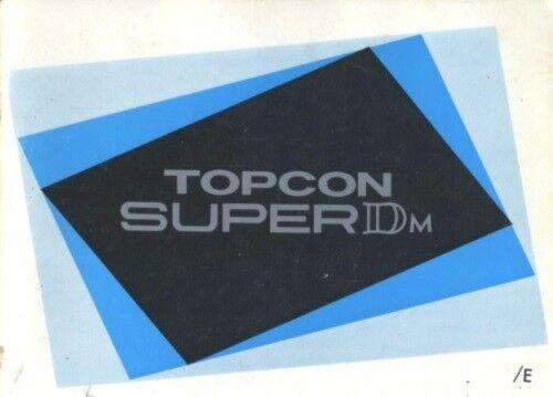 Topcon Super DM Instruction Manual Tokyo Kogaku