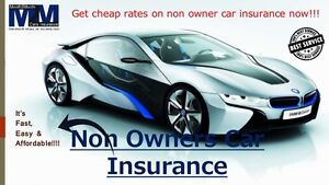 Non owners insurance, new & high risk drivers Lowest rates