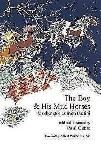 The-Boy-and-His-Mud-Horse-von-Paul-Goble-2010-Taschenbuch