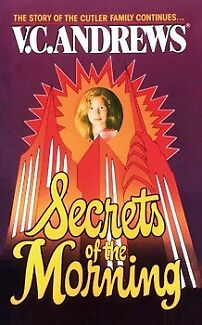 "Vc Andrews ""Secrets Of the Morning"" 2nd book it the Cutler Family saga"
