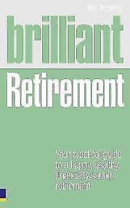 Brilliant Retirement von Nick Peeling (2010, Taschenbuch)