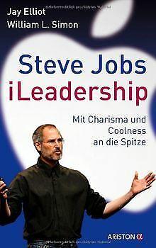Steve Jobs - iLeadership: Mit Charisma und Coolness... | Buch | Zustand sehr gut ()