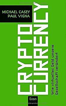 Cryptocurrency: Wie virtuelles Geld unsere Gesellschaft ... | Buch | Zustand gut