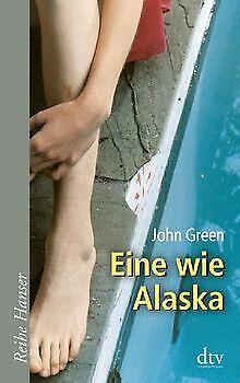 Eine wie Alaska von Green, John | Buch | Zustand gut - John Green