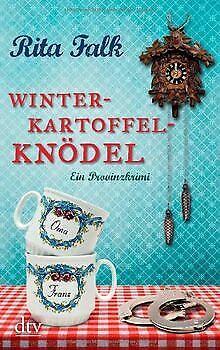 Winterkartoffelknödel: Ein Provinzkrimi von Falk, Rita | Buch | Zustand gut
