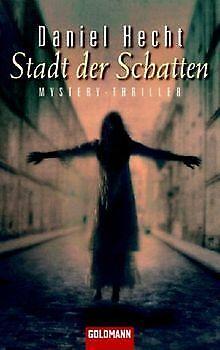 Stadt der Schatten. von Hecht, Daniel, Brandl, Andrea | Buch | Zustand gut