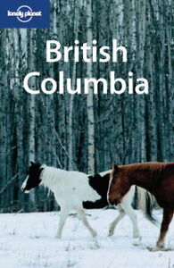 Lonely Planet: British Columbia West Island Greater Montréal image 1