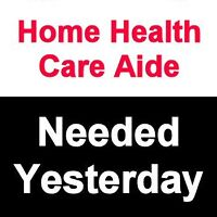 WANTED - Home Health Aide