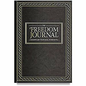 The Freedom Journal-Accomplish Your #1 Goal In 100 Days
