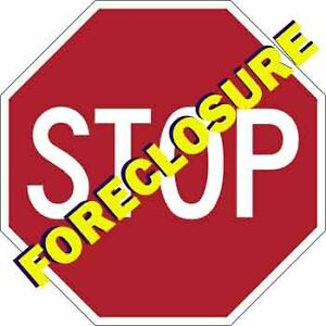 STOP FORECLOSURE IN ITS TRACKS!!