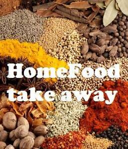 HOME TAKE AWAY Indian food services Cranbourne West Casey Area Preview