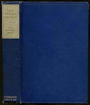 Mrs Humphry WARD / Lady Merton Colonist First Edition 1910 - Colonist Clothes