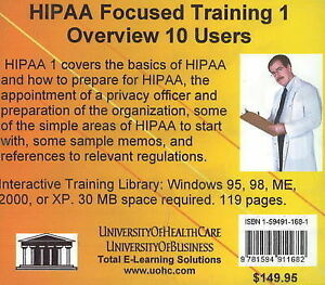 HIPAA Focused Training: Overview, 10 Users: No. 1 by Daniel Farb (CD-ROM, 2005)
