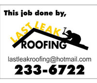 { Last Leak Roofing Inc } - Family Owned 25 years
