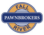 Fall River Pawnbrokers