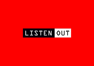 Listen Out Melbourne 19 Tickets