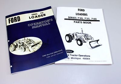Ford Series 735 Loader Operators Owners Manual Parts Book Catalog Tractor