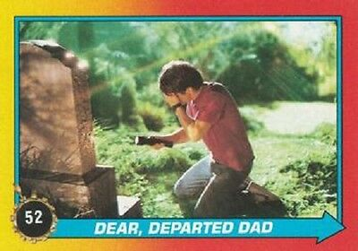 1989 Topps Back To The Future II #52 Dear Departed Dad > Marty > George (Marty Mcfly Dad Back To The Future)