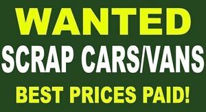 WE PAY TOP Dollars for SCRAP / UNWANTED Cars,Trucks,Vans