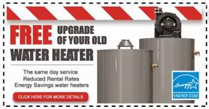 Free Rental Water Heater Upgrade - CALL TODAY