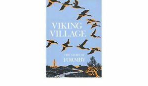 Viking Village: the Story of Formby