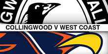 x4 WEST COAST EAGLES V COLLINGWOOD MAGPIES TICKETS Leederville Vincent Area Preview