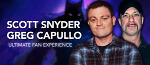 LOOKING FOR TICKETS FAN EXPO2018 SNYDER/CAPULLO FAN EXPERIENCE