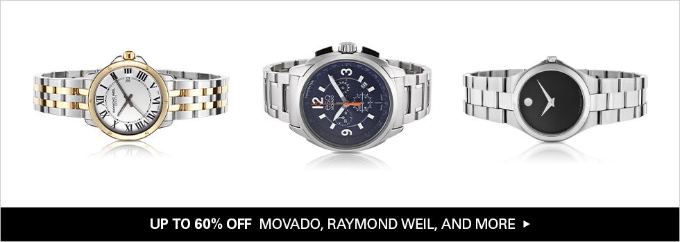 UP TO 60% OFF MOVADO, RAYMOND WEIL, AND MORE