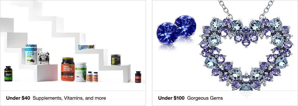 Under $40 Supplements, Vitamins, and more | Under $100 Gorgeous Gems | Shop now