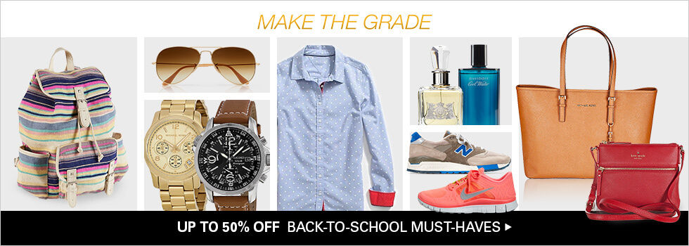 UP TO 50% OFF BACK-TO-SCHOOL MUST-HAVES